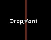 Drop font
