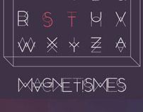 MAGNETYPE // MAGNETISMES By dosbcn