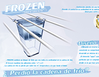 - Frozen - Check the cold chain of your meals!