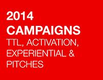 2014 TTL, Activation, Experiential Campaigns