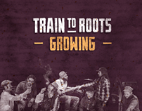 "Train To Roots ""Growing"" LP"