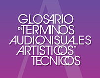 Glossary of terms audiovisual, artistic and technical
