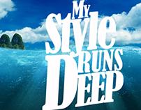 My Style Runs Deep