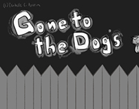 Gone to the Dogs Storyboards