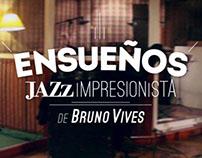 ENSUEÑOS - Jazz Impresionista