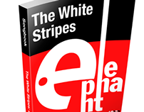The White Stripes: Elephant - Songbook
