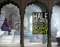 Half Stories - The Journey of Doing Right