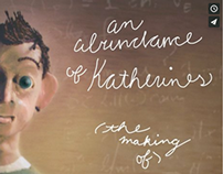 VIDEO, An Abundance of Katherines: The Making Of