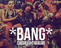 "Cachorro Magro - ""BANG"" (Prod. TropKillaz)"