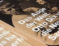 Das Auge der Welt. Otto Dix und die neue Sachlichkeit