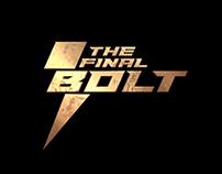 The Final Bolt