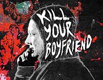 """The King is Dead"" (Kill Your Boyfriend)"