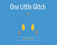 One Little Glitch