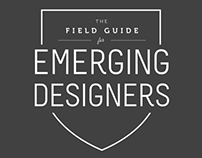 The Field Guide for Emerging Designers
