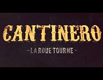 "CANTINERO ""LA ROUE TOURNE"" OFFICIAL MUSIC VIDEO"