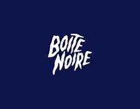 BOITE NOIRE