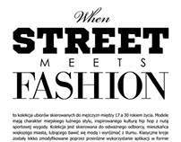 Collection: when STREET meets FASHION
