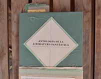 ANTOLOGIA DE LA LITERATURA FANTASTICA — editorial