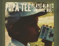 PUPA-TEE PLAYS  OLDIES VOLUME DUE
