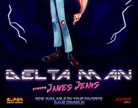 Delta Man - Starring James Jeans