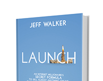 Book cover for Launch, by Jeff Walker