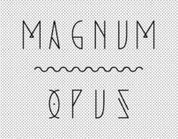 Magnum Opus — Typeface