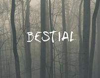 Bestial.