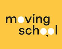 Moving School