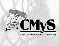 Cercos, Materiales y Servicios - CMyS