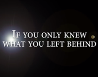 If You Only Knew What You Left Behind Documentary
