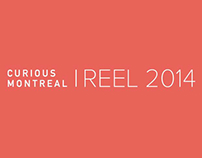 CURIOUS Montreal 2014 Demo Reel