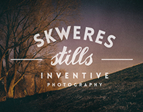 Skweres Stills