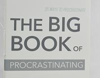The Big Book of Procrastinating