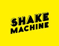 Shake Machine