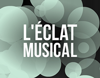 L'ÉCLAT MUSICAL / Application