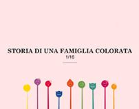 1/16. Storia di una famiglia colorata.