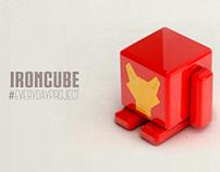 EVERYDAYPROJECT 3 - IRONCUBE
