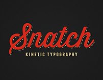 Kinetic Typography - Snatch