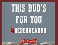 This Bud's For You (#DeserveABud)