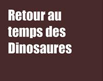 Retour au temps des Dinosaures