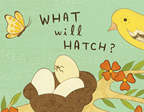 What Will Hatch – illustrated by Susie Ghahremani