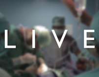 """Live"" - A Documentary on the Life of a Surgeon"