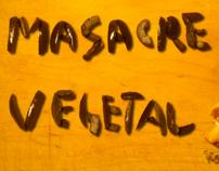 Masacre Vegetal