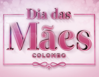 Dia das Mães Colombo