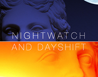 Nightwatch and Dayshift