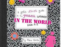 A Girl's Guide to the Greatest Women in the World