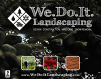 We Do It Landscaping Advertisement Design Spring 2014