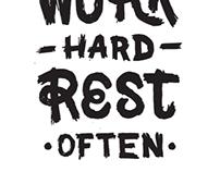 Work Hard Rest Often