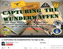 """CAPTURING THE WUNDERWAFFEN: The Trailer"" (480p)"