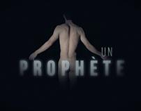 Un Prophete Title Sequence